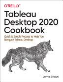 Tableau Desktop 2020 Cookbook