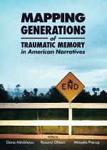 Mapping Generations of Traumatic Memory in American Narratives
