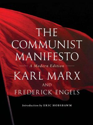 The Communist Manifesto  A Modern Edition