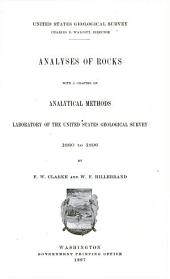Analyses of Rocks, with a Chapter on Analytical Methods, Laboratory of the United States Geological Survey 1880 to 1896: Issue 147
