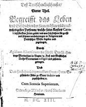 Begreifft das Leben und Geschichten der fürnembsten und denkwürdigsten Personen, welche seiter Keysers Caroli ... zugetragen (etc.)