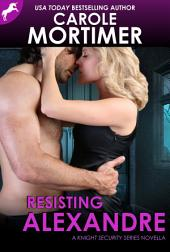 Resisting Alexandre (Knight Security 0.5)
