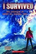 I Survived the Eruption of Mount St  Helens 1980 Book