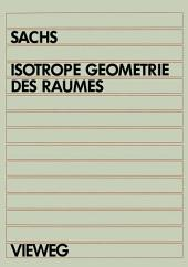 Isotrope Geometrie des Raumes
