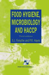 Food Hygiene, Microbiology and HACCP: Edition 3