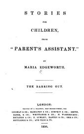 "Stories for Children, from ""Parent's Assistant"": The Barring Out"