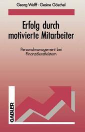 Erfolg durch motivierte Mitarbeiter: Personalmanagement bei Finanzdienstleistern