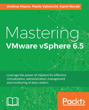 Mastering VMware vSphere 6 5