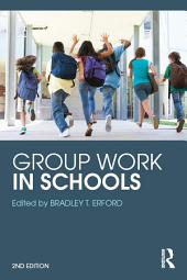 Group Work in Schools: Edition 2