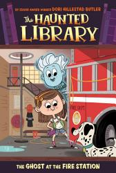 The Ghost At The Fire Station 6 Book PDF