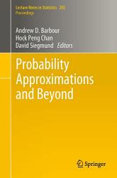 Probability Approximations and Beyond PDF