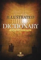 Holman Illustrated Pocket Bible Dictionary PDF