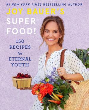 Joy Bauer s Superfood