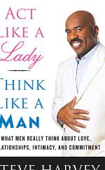 Act Like A Lady Think Like A Man - Steve Harvey