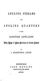 Angling Streams and Angling Quarters in the Scottish Lowlands