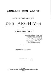 Annales des Alpes: Recueil périodique des Archives des Hautes-Alpes, Volumes9à10