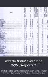 International Exhibition, 1876: Volume 2