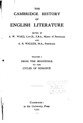 The Cambridge History of English Literature: From the beginnings to the cycles of romance
