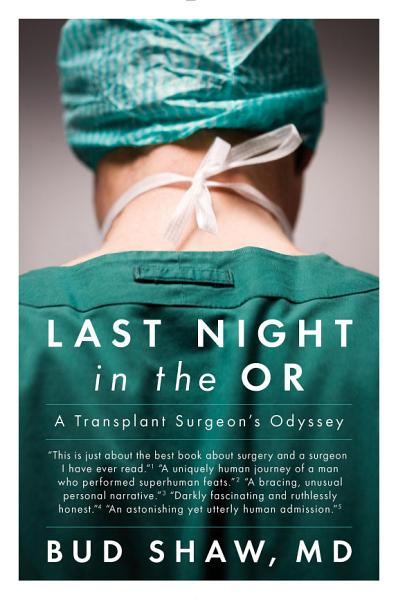 Download Last Night in the OR Book
