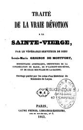 Traité de la vraie dévotion à la Sainte Vierge