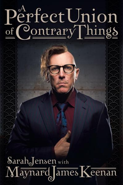 Download A Perfect Union of Contrary Things Book