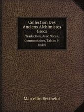 Collection Des Anciens Alchimistes Grecs: Volume 1