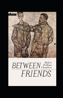 Between Friends Annotated