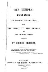 A Priest to the Temple Or The Country Parson, His Character and Rule of Holy Life