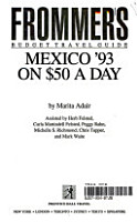 Frommer s Mexico  93 on Fifty Dollars a Day PDF