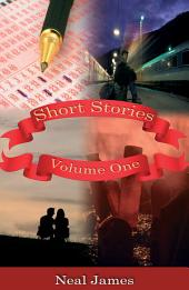 Short Stories - Volume One: Volume 1