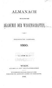 Almanach der Kaiserlichen Akademie der Wissenschaften für das Jahr ...: Band 30