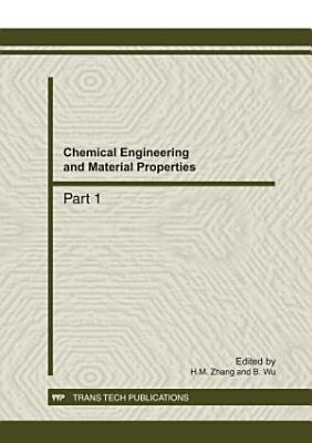 Chemical Engineering and Material Properties