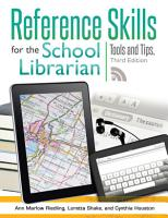 Reference Skills for the School Librarian  Tools and Tips  3rd Edition PDF