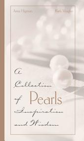 Pearls: A Collection of Inspirations and Wisdom