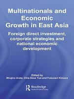 Multinationals and Economic Growth in East Asia PDF