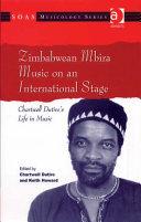Zimbabwean Mbira Music on an International Stage
