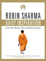 Daily Inspiration From The Monk Who Sold His Ferrari PDF