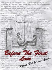 Before the first love: Prima del primo amore