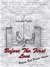 Before the first love: Prima del primo amore