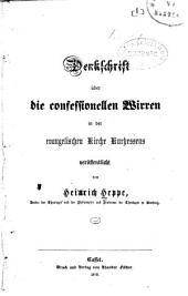 Denkschrift Über Die Confessionellen Wirren In Der Evangelischen Kirche Kurhessens...