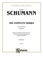 Complete Works, Volume IV: For Piano