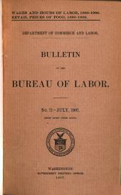 Bulletin of the Bureau of Labor: Issue 71