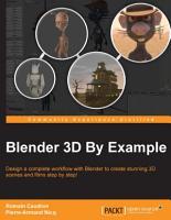 Blender 3D By Example PDF