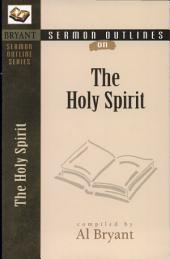 Sermon Outlines on the Holy Spirit