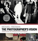 The Photographer's Vision Remastered