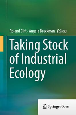 Taking Stock of Industrial Ecology PDF