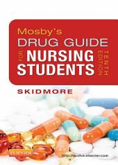 Mosby's Drug Guide for Nursing Students - E-Book: Edition 10