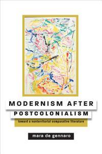 Modernism after Postcolonialism PDF