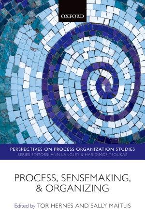 Process  Sensemaking  and Organizing
