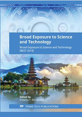 Broad Exposure to Science and Technology